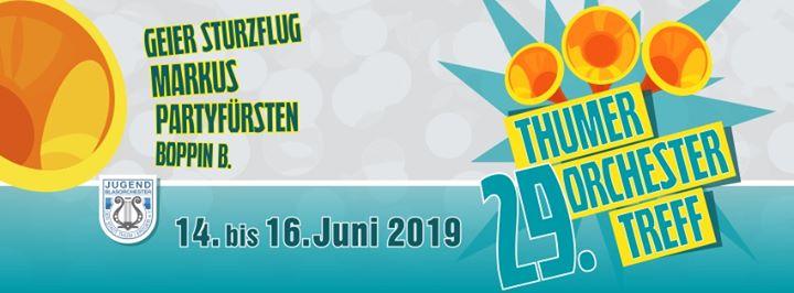 29. Thumer Orchestertreff vom 14. bis 16. Juni …